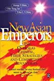 img - for New Asian Emperors by George Haley (1998-11-28) book / textbook / text book