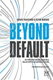 img - for Beyond Default: Setting Your Organization on a Trajectory to an Improved Future book / textbook / text book