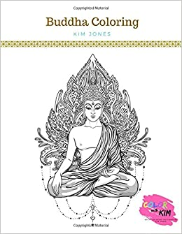 Amazon Com Buddha Coloring A Buddha Coloring Book For Adults
