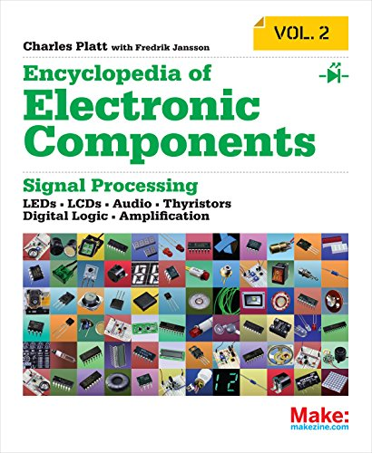encyclopedia-of-electronic-components-volume-2-leds-lcds-audio-thyristors-digital-logic-and-amplific
