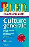 Bled Etudes Supérieures Culture Générale par Solal