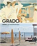 Grado: Der Strand Mitteleuropas