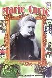 Marie Curie, Laura Hamilton Waxman, 082250300X