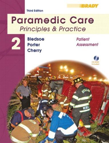 Paramedic Care: Principles & Practice: Volume 2,...