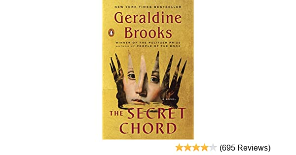 The Secret Chord: A Novel - Kindle edition by Geraldine Brooks ...