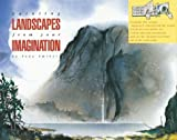 img - for Painting Landscapes from Your Imagination: A Fold Out and Follow Me Project Book by Tony Smibert (2000-08-02) book / textbook / text book