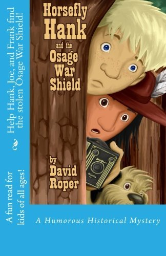 Horsefly Hank and the Osage War Shield