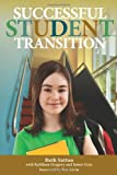 Successful Student Transition, Ruth Sutton, 1553793420
