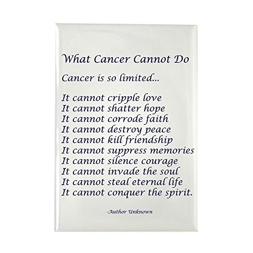CafePress What Cancer Cannot Do Poem Rectangle Magnet, 2