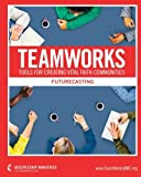 img - for TeamWorks: Futurecasting book / textbook / text book
