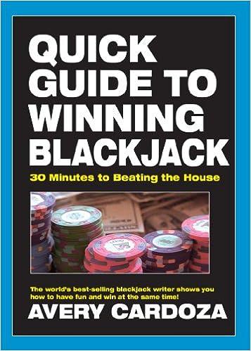 Lesen Sie ein Buch online kostenlos und ohne Downloads Quick Guide to Winning Blackjack PDF RTF DJVU B007E64IQU by Avery Cardoza