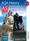 img - for AQA History AS Unit 1 Reformation in Europe, c1500-1564 book / textbook / text book