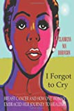 I Forgot to Cry, Claudean Nia Robinson, 1475919379
