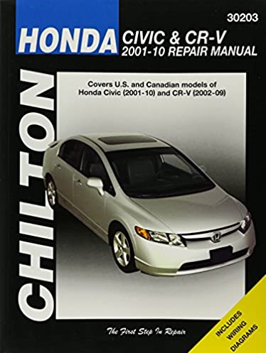 honda civic 2001 2010 cr v 2002 2009 chilton s total car care rh amazon com 2005 Honda Civic ManualDownload 2005 Honda Civic Ex