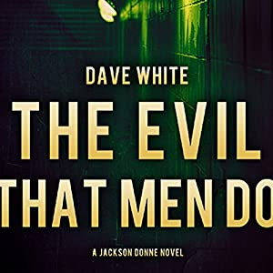 The Evil That Men Do Audiobook