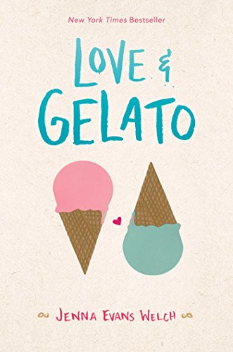Love & Gelato by [Welch, Jenna Evans]