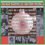 The Real Meaning Of Christmas Volume 3