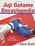 Juji Gatame Encyclopedia, Steve Scott, 1938585011
