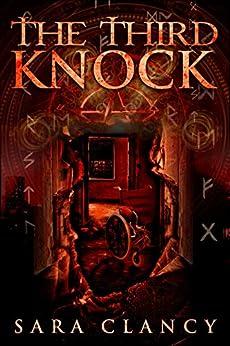 The Third Knock (Black Eyed Children Series Book 3) by [Clancy, Sara]