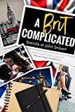 A Brit Complicated (Castle Calder Book 3)