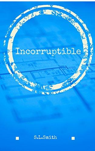 Incorruptible (Kara Leslie Series Book 1)