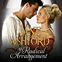 A Radical Arrangement Audiobook by Jane Ashford Narrated by Gemma Dawson
