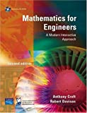 Mathematics for Engineers: A Modern Interactive Approach by Croft, Dr Anthony, Davison, Robert (December 11, 2003) Paperback