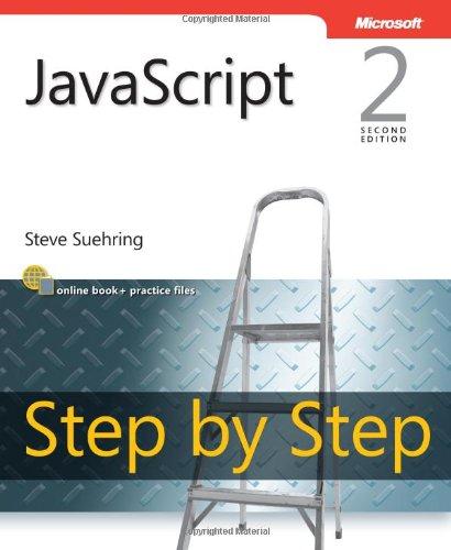 JavaScript Step by Step (2nd Edition) (Step by Step Developer)