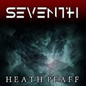 Seventh: The Marching Darkness, Book 1 | Heath Pfaff