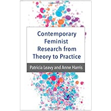 Contemporary Feminist Research from Theory to Practice