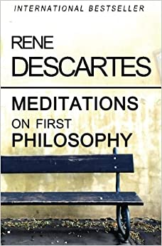 Book Meditations on First Philosophy by Rene Descartes (2010-06-13)