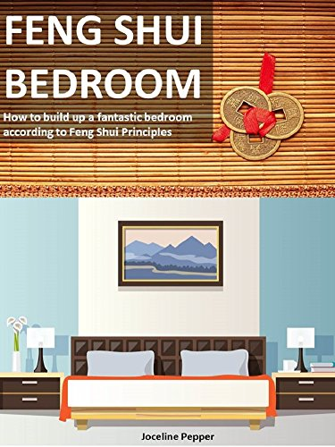 FENG SHUI BEDROOMS: How to build up a fantastic bedroom ...