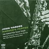 Hardee's Partee: the Forgotten Texas Tenor/1946-1949 by John Hardee (2007-01-01)