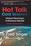 img - for Hot Talk, Cold Science: Global Warming's Unfinished Debate book / textbook / text book