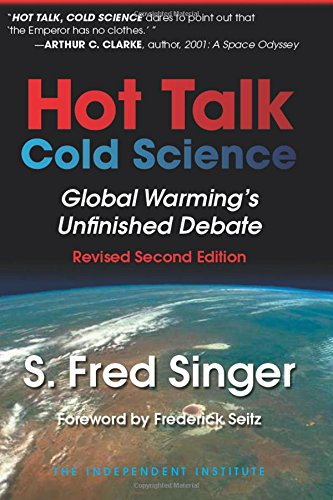 Download Hot Talk, Cold Science: Global Warming's Unfinished Debate ebook
