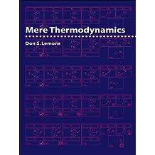 Mere Thermodynamics