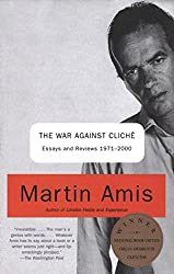 The War Against Cliche: Essays and Reviews 1971-2000 (Vintage International)