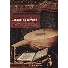 L'histoire au diapason: La musique, support didactique & pédagogique en cours d'histoire (French Edition)