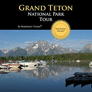 Grand Teton National Park Tour Walking Tour