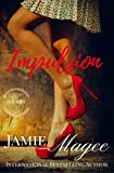 Impulsion: First Love, Second Chance (Station 32 Book 1)