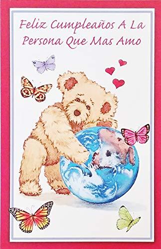 Feliz Cumpleanos A La Persona Que Mas Amo - Romantic Happy Birthday Greeting Card in Spanish Espanol (Husband Wife Boyfriend Girlfriend Esposo Esposa Novio Novia) -