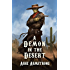 A Demon in the Desert (Grimluk, Demon Hunter Book 1)
