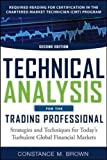 img - for Technical Analysis for the Trading Professional, Second Edition: Strategies and Techniques for Today's Turbulent Global Financial Markets (Professional Finance & Investment) book / textbook / text book