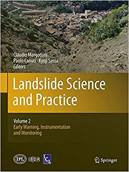 Book Landslide Science and Practice: Volume 2: Early Warning, Instrumentation and Monitoring