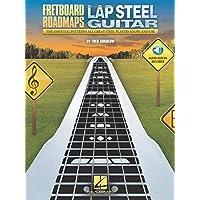 FRETBOARD ROADMAPS - LAP STEEL GUITAR GUITARE+ENREGISTREMENTS ONLINE: The Essential Patterns That All Great Steel…