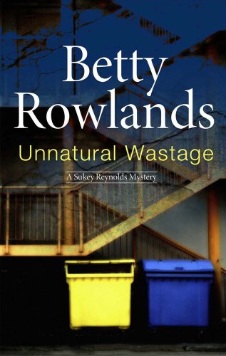 Unnatural Wastage (A Sukey Reynolds Mystery)