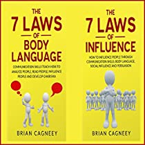 HOW TO ANALYZE PEOPLE: THE 7 LAWS OF BODY LANGUAGE AND THE 7 LAWS OF INFLUENCE