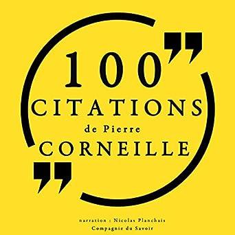 Amazon Com 100 Citations De Pierre Corneille Audible Audio