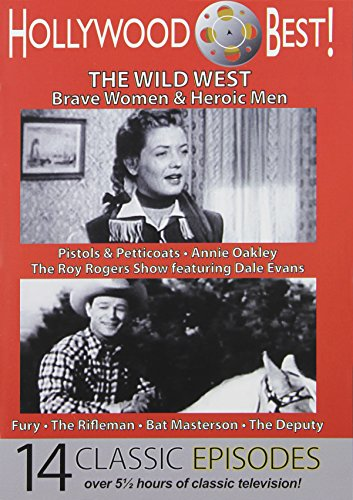Hollywood Best! The Wild West: Roy Rogers, Annie Oakley, The Rifleman, Bat Masterson and - Bat Oakley