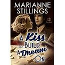 A KissTo Build A Dream On